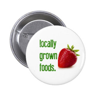 Locally Grown Foods Pinback Buttons