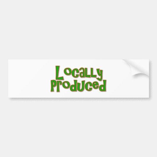 Locally Produced Bumper Sticker