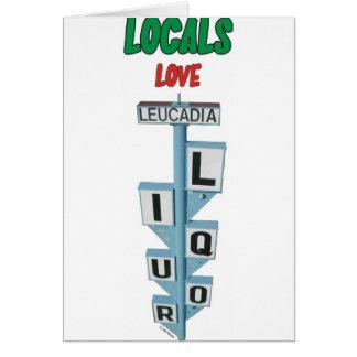 LOCALS LOVE LEUCADIA LIQUOR CARD