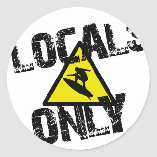Locals only to surf danger sign surfing classic round sticker