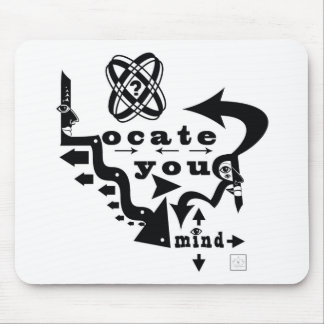 Locate Your Mind! Mouse Pad