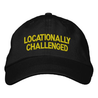 Locationally Challenged Hat
