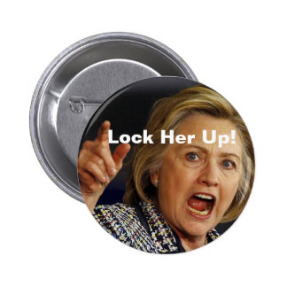 Lock Her Up! Button