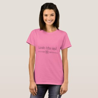 Lock Him Up Tee Shirt for Women