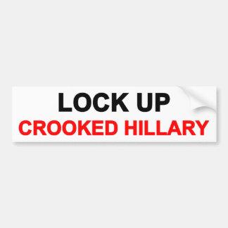 Lock Up Crooked Hillary Bumper Sticker