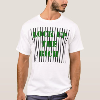 LOCK UP THE RICH T-Shirt