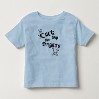 Lock Up Your Daughters K Toddler T-shirt