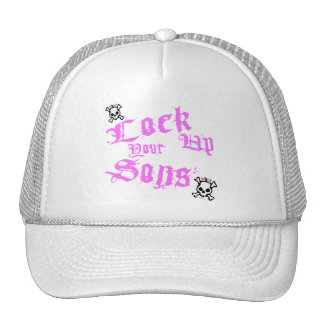 Lock Up Your Sons Hat