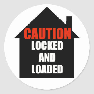 Locked and Loaded Home Stickers