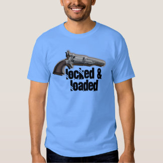 Locked loaded gun lovers T-Shirt