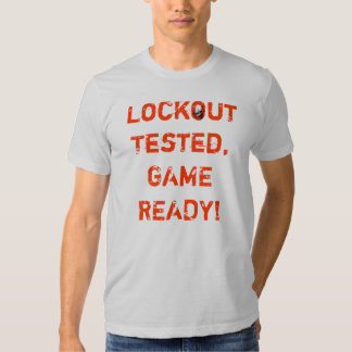 Lockout Tested Shirt