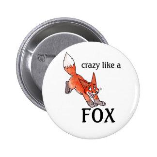 Loco como un botón del Fox Pins