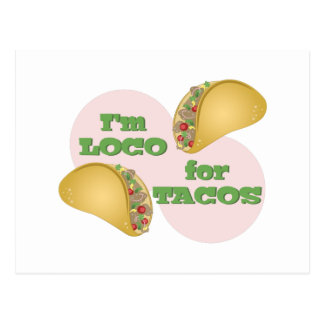 Loco For Tacos Postcard