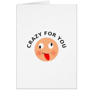Loco para usted tarjeta de felicitación