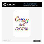 Loco por Crocheting Skins Para iPod Touch 4G