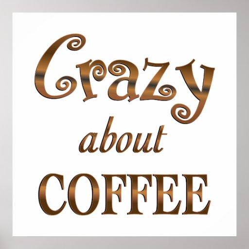 Loco por el café posters