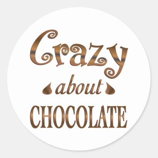 Loco por el chocolate pegatina redonda