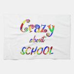 Loco por escuela toalla de mano