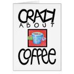 Loco por tarjeta del negro del café