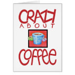 Loco por tarjeta roja del café