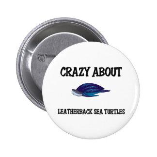 Loco por tortugas de mar del Leatherback Pin Redondo 5 Cm