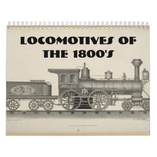 Locomotives of the 1800s wall calendar