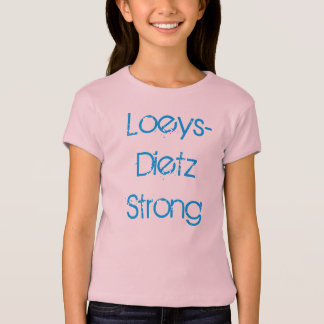 Loeys-Dietz Strong Girls Tshirt