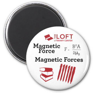 Loft Magnet: Force vs. Forces 2 Inch Round Magnet