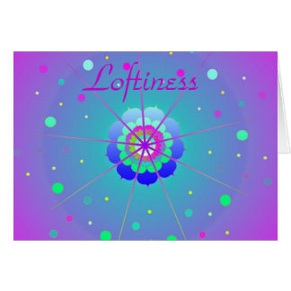 Loftiness Card