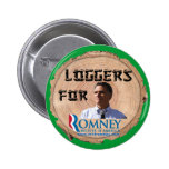 Loggers for Romney Button