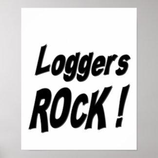 Loggers Rock! Poster Print