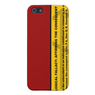 Logical Fallacy: Affirming the Consequent iPhone SE/5/5s Case