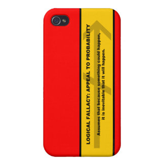 Logical Fallacy: Appeal to Probability iPhone 4 Case