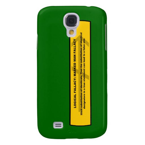Logical Fallacy: Masked Man Fallacy Galaxy S4 Covers