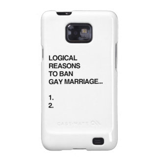 LOGICAL REASONS TO BAN GAY MARRIAGE GALAXY S2 CASES