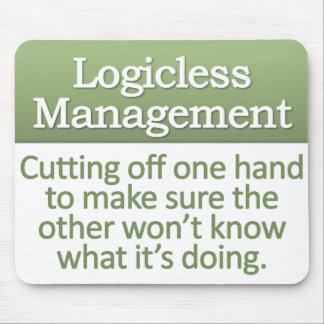 Logicless Management Mousepad