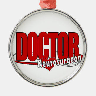 LOGO DOCTOR BIG RED  Neurosurgeon Metal Ornament