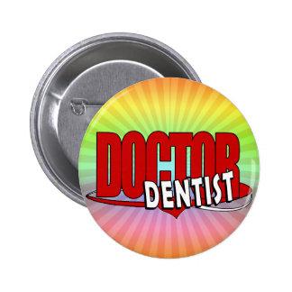 LOGO DOCTOR  DENTIST PINS