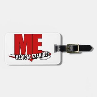 LOGO ME ACRONYM MEDICAL EXAMINER LUGGAGE TAGS