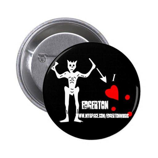logotipo 3, Edgerton, WWW.MYSPACE.COM/EDGERTONMUSI Pin Redondo 5 Cm
