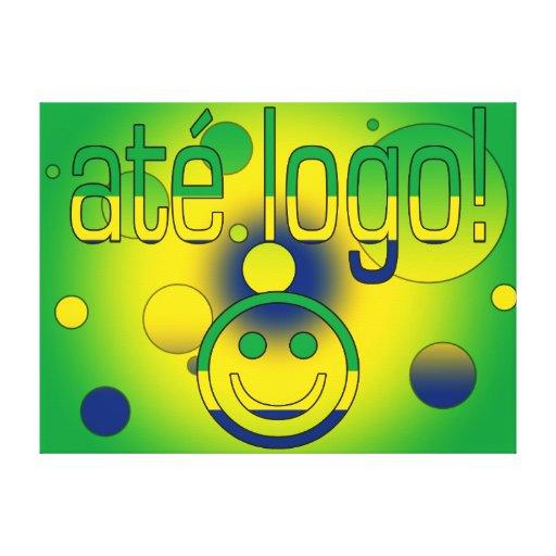 ¡Logotipo de Até! La bandera del Brasil colorea ar Lona Envuelta Para Galerias