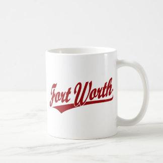 Logotipo de la escritura de Fort Worth en rojo Taza