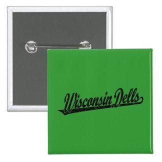 Logotipo de la escritura de los Dells de Wisconsin Pin Cuadrado