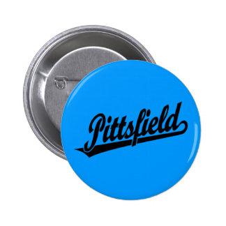 Logotipo de la escritura de Pittsfield en negro Pin Redondo De 2 Pulgadas