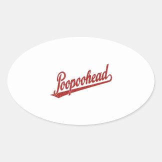 Logotipo de la escritura de Poopoohead en rojo Calcomania De Oval