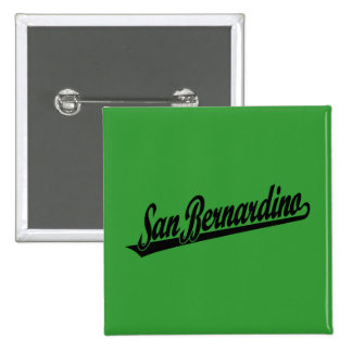 Logotipo de la escritura de San Bernardino en negr Pin Cuadrada 5 Cm