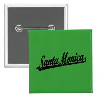 Logotipo de la escritura de Santa Mónica en negro Pin Cuadrada 5 Cm