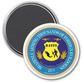 Logotipo de la parodia del ATF/de BATFE Imán Redondo 7 Cm