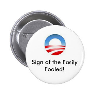 ¡logotipo de obama, muestra del engañado fácilment pin redondo de 2 pulgadas