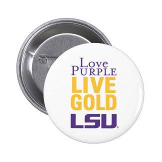 Logotipo vivo del oro LSU de la púrpura del amor Pin Redondo De 2 Pulgadas
